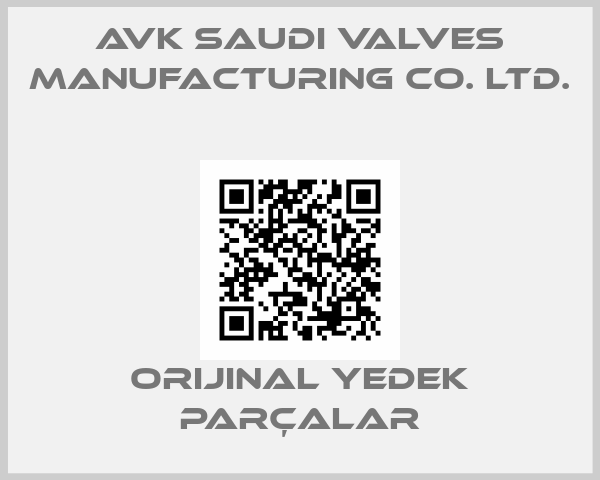 AVK Saudi Valves Manufacturing Co. Ltd.