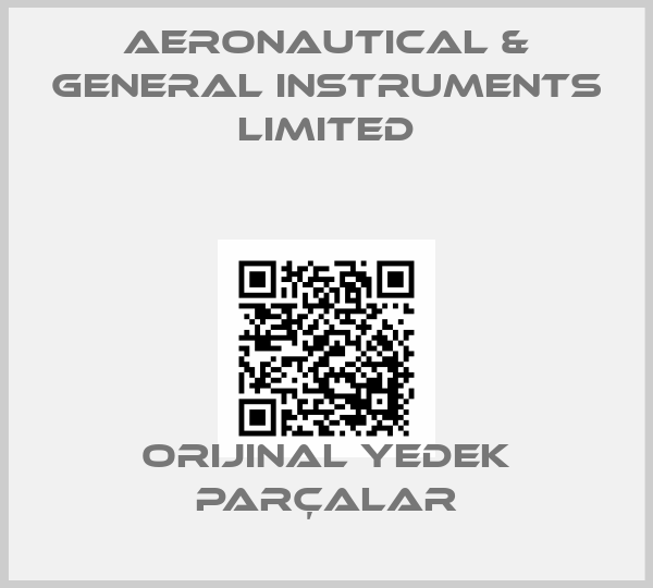 AERONAUTICAL & GENERAL INSTRUMENTS LIMITED