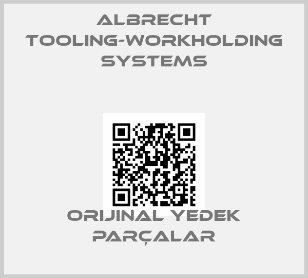 Albrecht Tooling-Workholding Systems